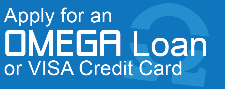 Text: Apply for an OMEGA Load or VISA Credit Card