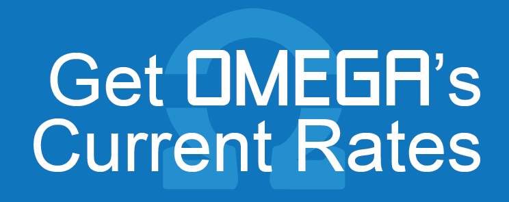 Text: Get OMEGA's Current Rates